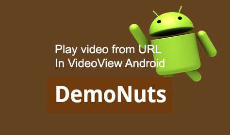 Load And Play Video From URL Android VideoView Programmatically