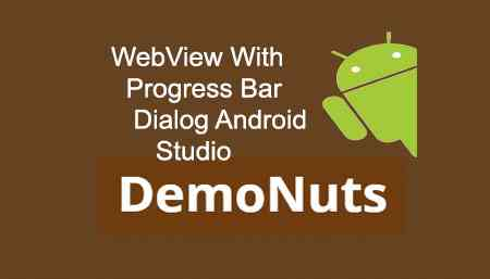 Webview Progress Bar Dialog Android Studio Example Tutorial