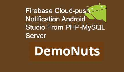 Firebase Push Notification Android Studio Example From PHP